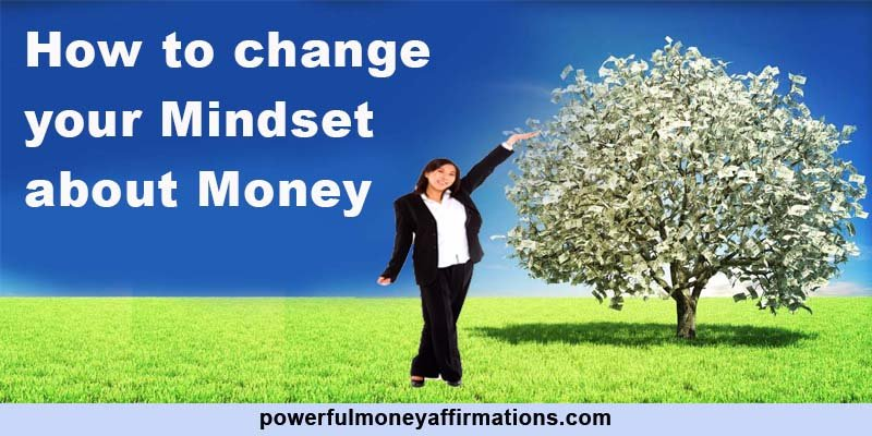 How to change your mindset about money