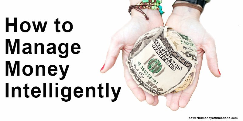 How to manage money intelligently 1
