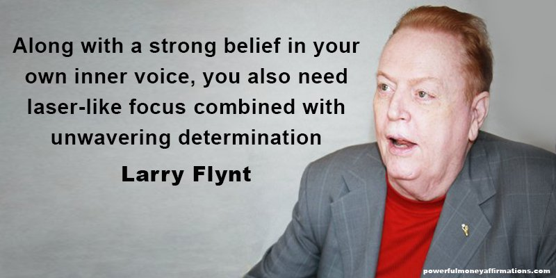Inspirational Quotes by Millionaire Larry Flynt