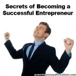 Secrets of becoming a Successful Entrepreneur