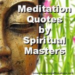 Top Meditation Quotes by Spiritual Masters