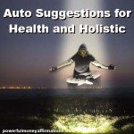 Affirmations for Health and Holistic Healing