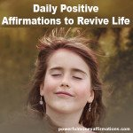 Daily Positive Affirmations to Revive Life