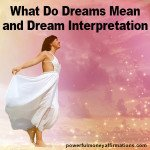 What Do Dreams Mean and Dream Interpretation