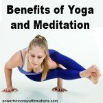 Benefits of Yoga and Meditation