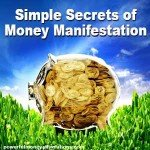 Simple Secrets of Money Manifestation