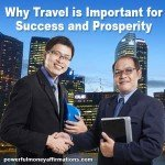 Why Travel is Important for Success and Prosperity
