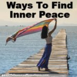 Ways To Find Inner Peace