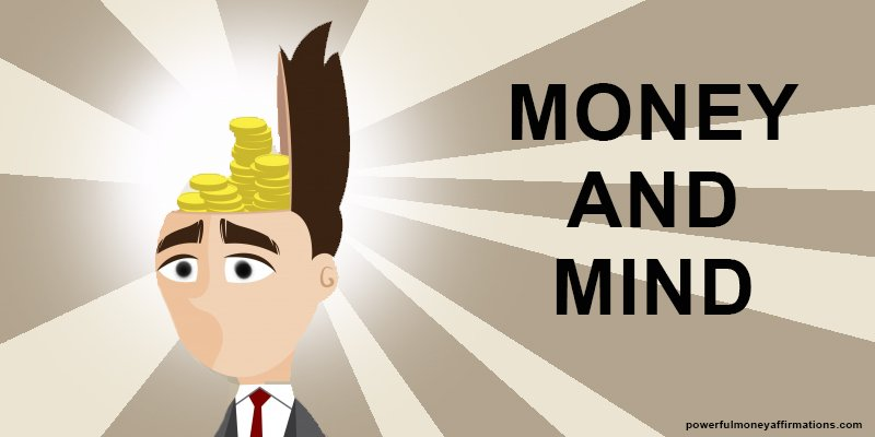 Money And Mind Powerful Money Affirmations
