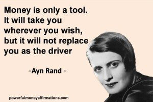 Quote about Money by Ayn Rand with picture