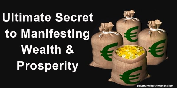 Ultimate Secret to Manifesting Wealth & Prosperity