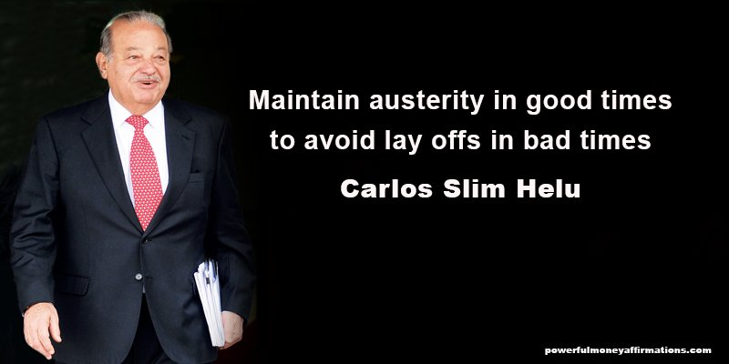 Inspirational Quotes by Billionaire Carlos Slim Helu