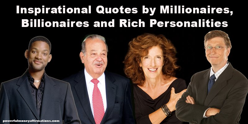Inspirational Quotes By Millionaires Powerful Money Affirmations