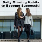 Daily Morning Habits to Become Successful