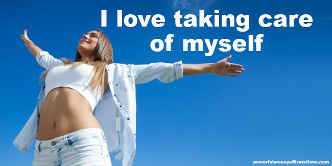 Healing Affirmations – I love taking care of myself
