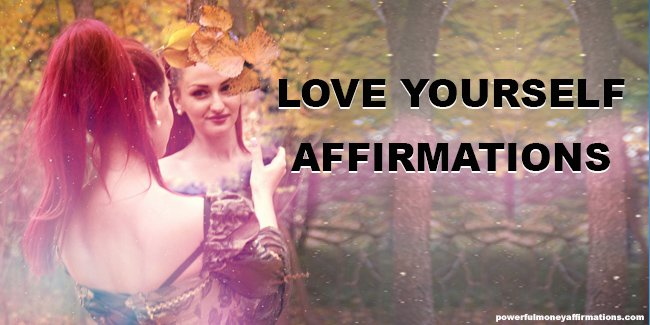Best Love Yourself Affirmations