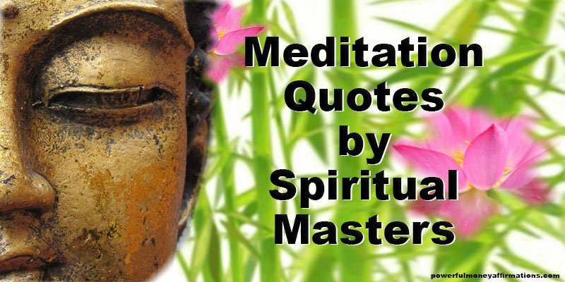 Meditation Quotes by Spiritual Masters