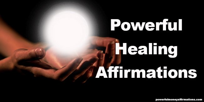 Powerful Healing Affirmations