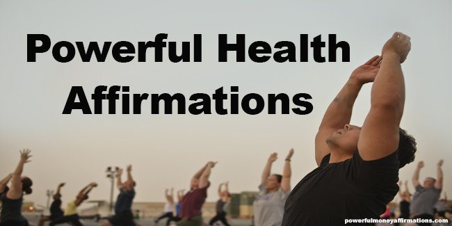 Health and Well Being Affirmations