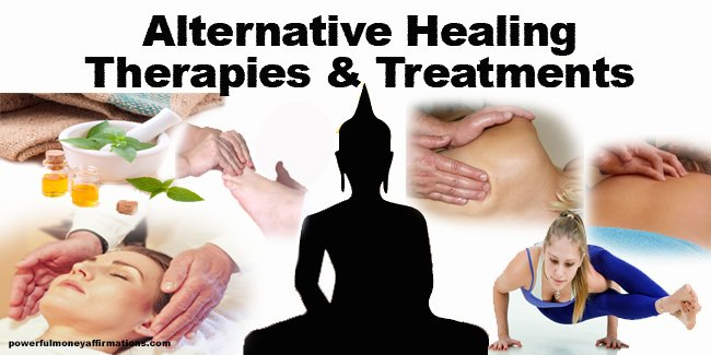 Alternative Healing Therapies and Treatments