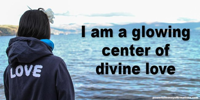I am a glowing center of divine love
