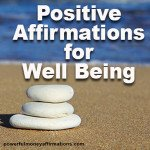 Positive Affirmations for Well Being