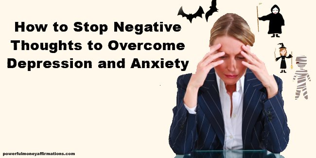 How negative thoughts damage us
