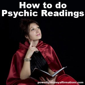 How to do Clairvoyant Readings