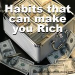 Habits that can make you Rich and Successful