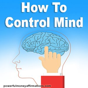 Technique to Control Mind