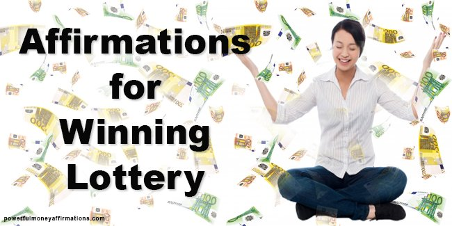 Affirmations for Winning Lottery