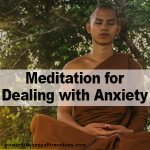 Meditation for Dealing with Anxiety