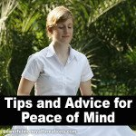 Tips and Advice for Peace of Mind