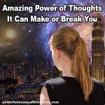 Amazing Power of Thoughts