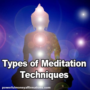 Types of Meditation Techniques