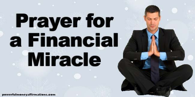 Prayer For A Financial Miracle - Powerful Money Affirmations