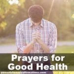 Prayers for Good Health, Prayer for Good Health and Protection, Prayer for Good Health and Strength
