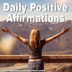 Daily Positive Affirmations