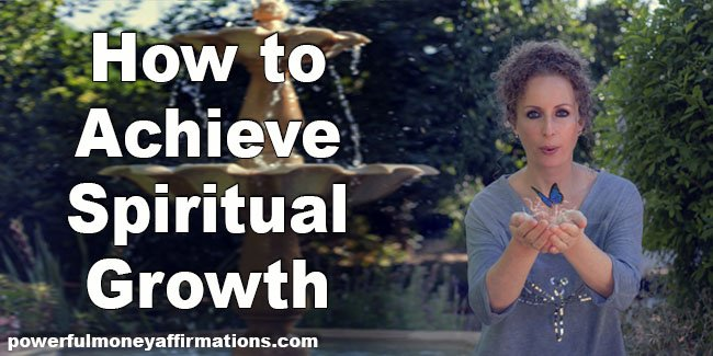 How to Achieve Spiritual Growth