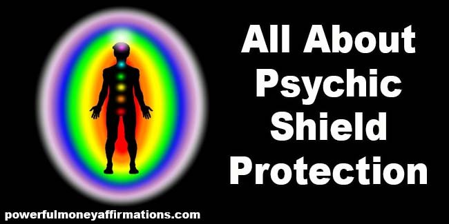 All About Psychic Protection Shield