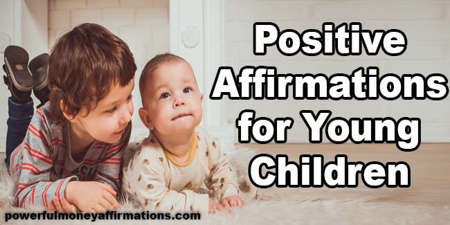 Positive Affirmations for Young Children