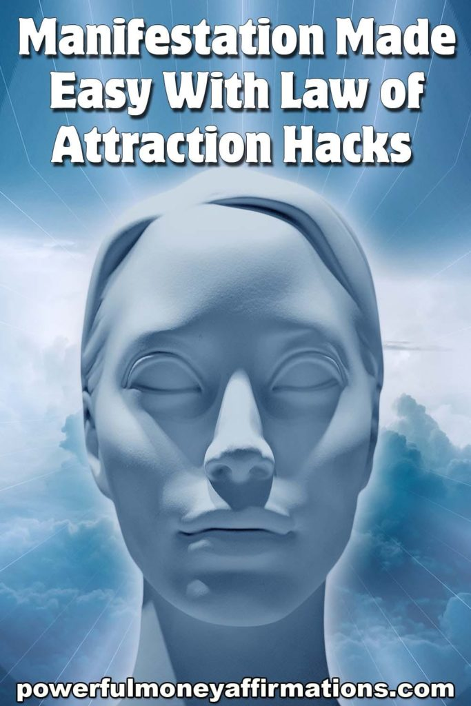 Manifestation Made Easy With Law of Attraction Hacks PMA