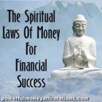 The Spiritual Laws Of Money For Financial Success