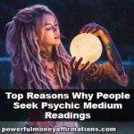 Top Reasons Why People Seek Psychic Medium Readings