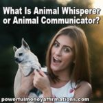 What if there is someone who could talk to your dog and have your dog communicate to him? Such person is an animal whisperer or animal communicator.
