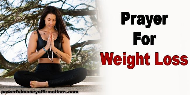 Are you on a weight loss journey? Undoubtedly you must have tried diets, fasting, and exercises etc. But have you ever tried Prayer for Weight Loss?